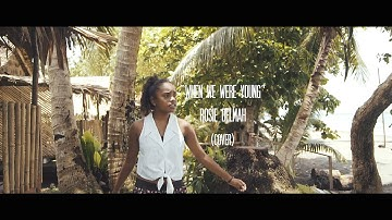 Download When We Were Young Rosie Delmar Mp3 Free And Mp4