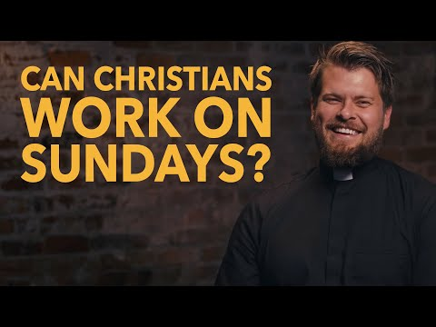 Made for Glory // Can Christians Work on Sundays?