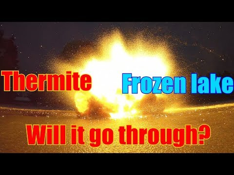 Thermite Vs. Frozen Lake | New try with more Thermite!