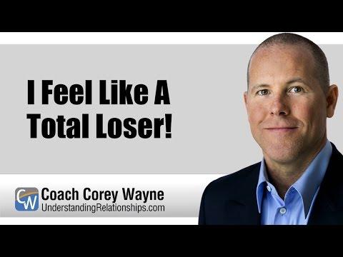 I Feel Like A Total Loser!