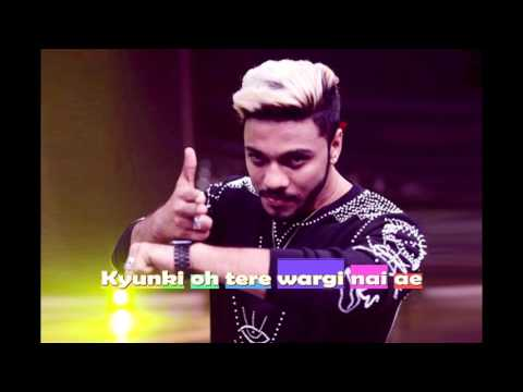 Tere Wargi Nai Ae - Raftaar  lyrics video