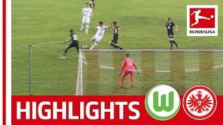 Luka Jovic Scores In 6-Goal Thriller in China | VfL Wolfsburg vs. Eintracht Frankfurt | Highlights
