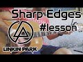 Sharp Edges Lesson