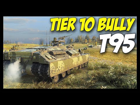 ► Tier 10 Bully T95! - World of Tanks: T95 Gameplay