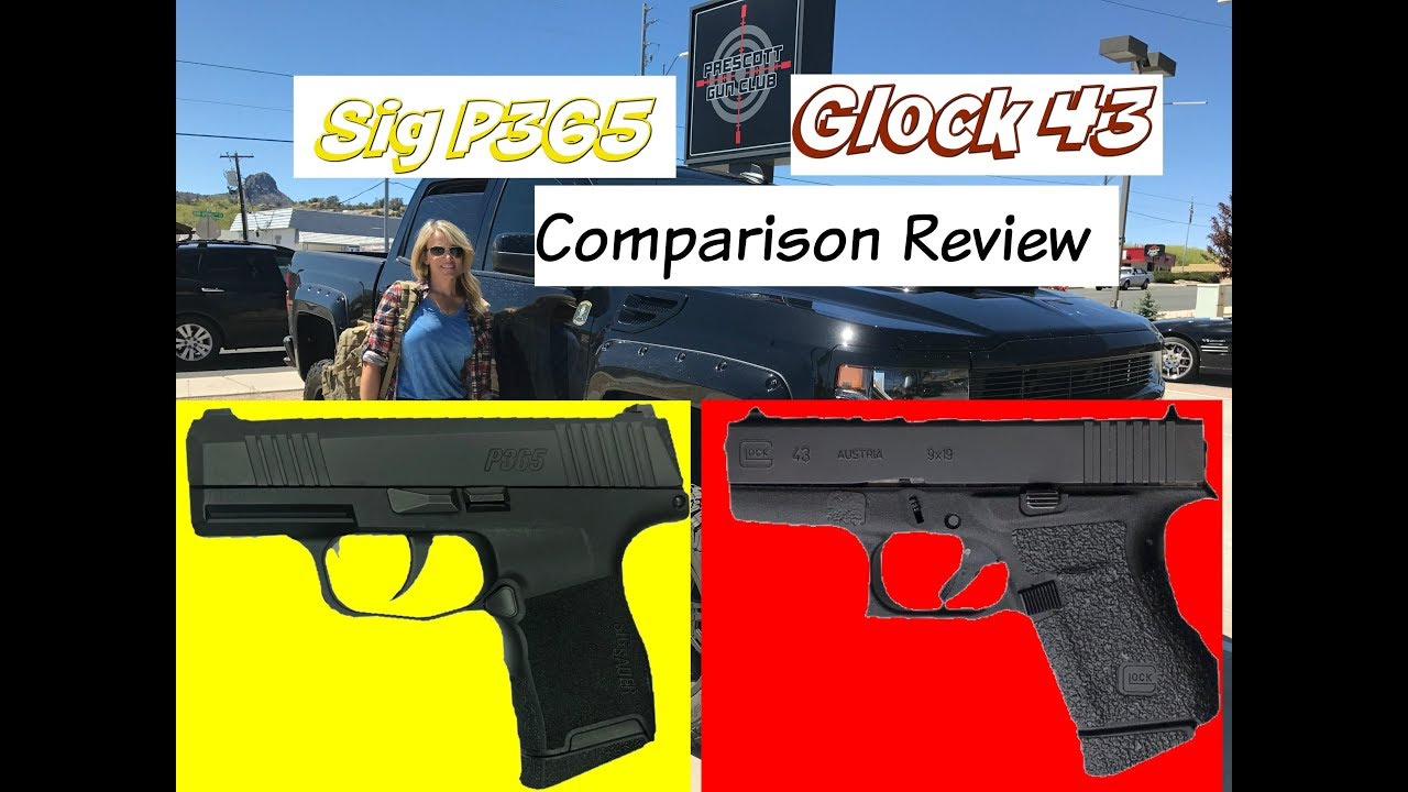 Comparison Of 365 and Glock 43 - SIG Talk