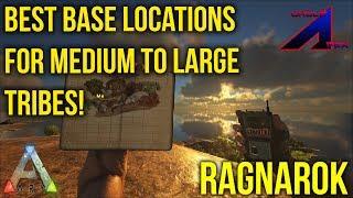Best Base Locations for medium to large tribes | Ragnarok | ARK: Survival Evolved |