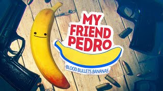 MY FRIEND PEDRO FULL GAME WALKTHROUGH