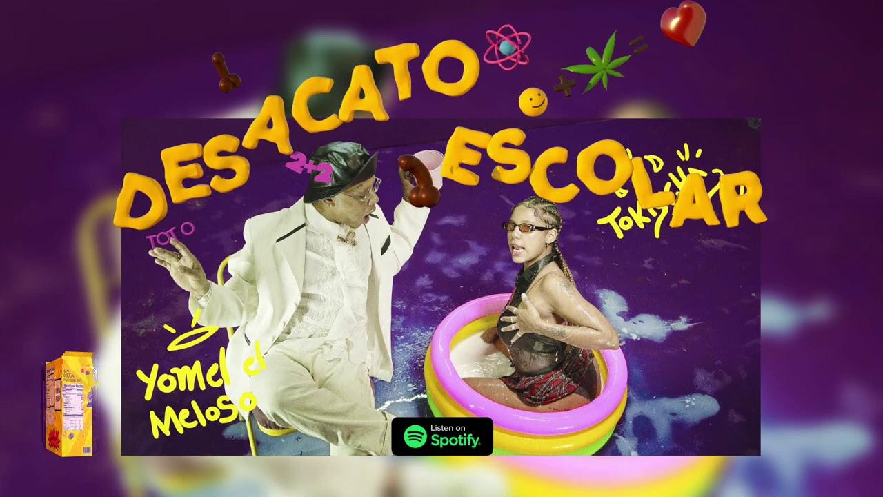 Download Tokischa X Yomel El Meloso - Desacato Escolar (Audio)