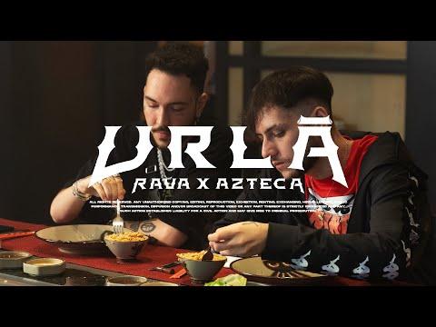 @RAVA 4 226 X @Azteca  - URLĂ (Official Video)