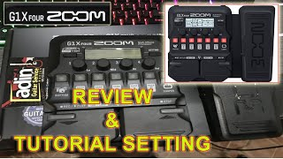 ZOOM G1X FOUR Review & Tutorial Setting    ADIN GUITAR SERVICE