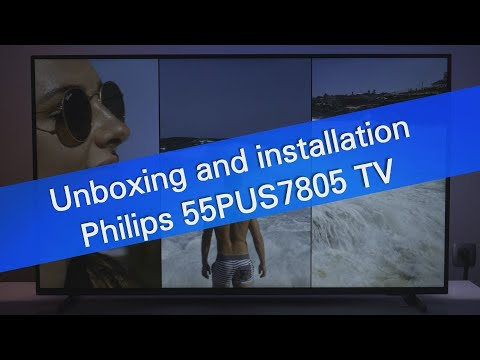 Philips 55PUS7805 4K UHD Android TV unboxing