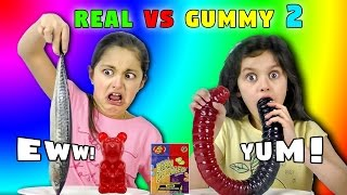 REAL FOOD Vs GUMMY FOOD Challenge 2! Giant Gummy Worm v Super Gross Food Candy Challenge Kids React