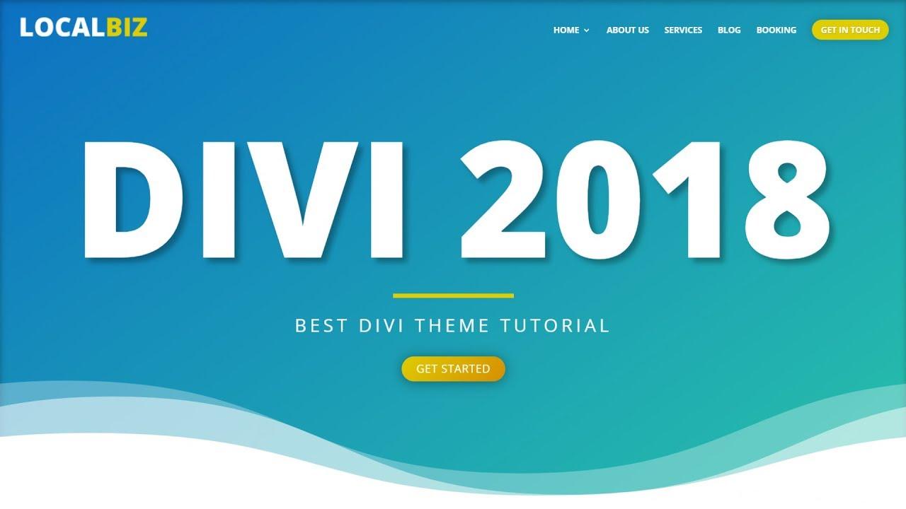 How to Make a WordPress Website 2018 - Divi Theme Tutorial