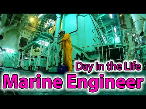 Day in the Life of a Mega-ship Marine Engineer