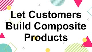 How to Create WooCommerce Composite Products
