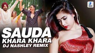 Sauda Khara Khara (Remix)   DJ Nashley   Good Newwz   Akshay Kumar   Kareena   Diljit   Kiara