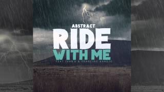 Abstract-  Ride With Me ft. Ivan B & Francine Kandjo (Prod. Drumma Battalion)