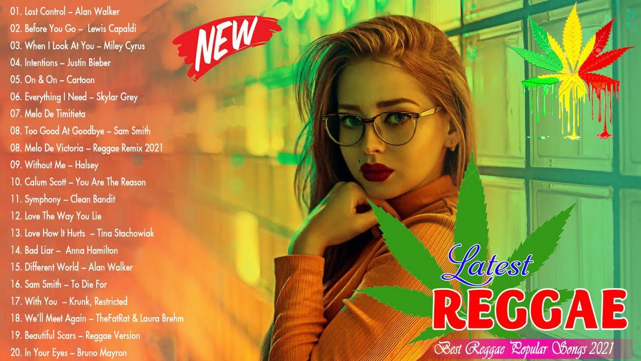 Latest Reggae Hits 2021 - Best Reggae Popular Songs 2021 - New Trending Reggae English Songs 2021
