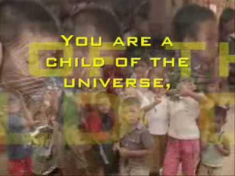 Child of the Universe (Lyrics) Desiderata