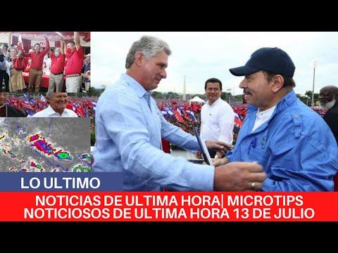 🔴NOTICIAS DE ULTIMA HORA| MICROTIPS NOTICIOSOS DE ULTIMA HORA 13 DE JULIO