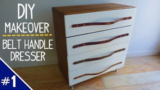 Diy Dresser Makeover W/ Leather Belt Handles - Part 1 Of 2