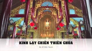 Kinh Lạy Chiên Thiên Chúa - Bộ Lễ Bắc Ninh