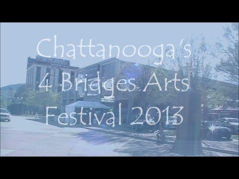Chattanooga's 4 Bridges Arts Festival 2013 Review