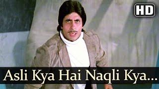 Asli Kya Hai Naqli Kya Hai - Amitabh Bachchan - Zeenat Aman - Mahaan - Bollywood Superhit Songs