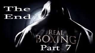 Real Boxing ------Part 7(The End)