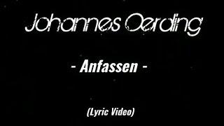 Johannes Oerding - Anfassen ( Lyric Video)