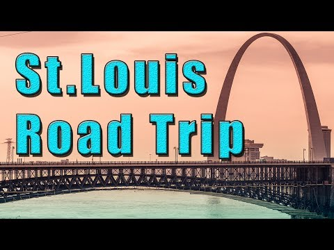 St.Louis Missouri USA, Road Trip
