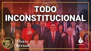 Álvaro Bernad | El PSOE: una inconstitucionalidad detrás de otra