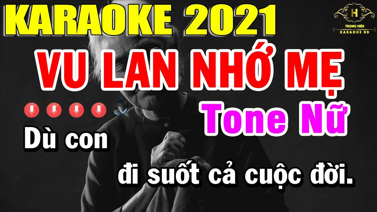Vu Lan Nhớ Mẹ Karaoke Tone Nữ Nhạc Sống 2021 | Trọng Hiếu