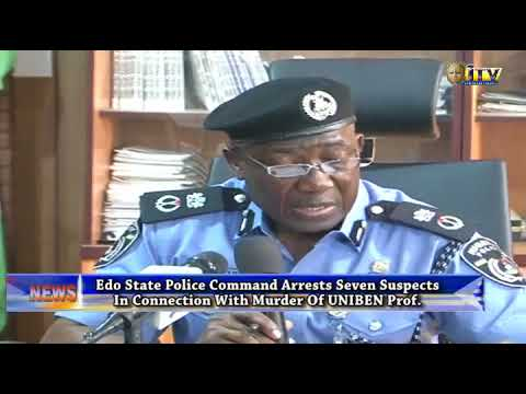 Edo: 7 in police net in connection with murder of UNIBEN professor