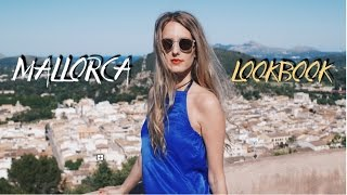 MALLORCA FASHION LOOKBOOK