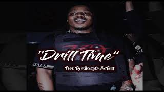 "FBG Duck x King Von x Memo600 TypeBeat 2019 ""Drill Time "" Prod By. @SteezyOnTheBeat"