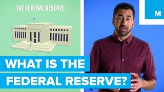 What Is The Federal Reserve? Kal Penn Explains | Mashable