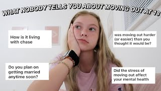 WHAT NOBODY TELLS YOU ABOUT MOVING OUT AT 18... q&ampa