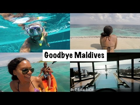 Maldives Vacation Vlog: Goodbye Maldives