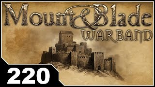 Happy Hour: Mount & Blade Warband EP220