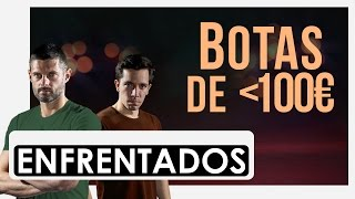 ENFRENTADOS · Botas de menos de 100€ ·