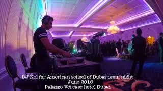Dj kel for american school of dubai prom night   june 2016 FSTR