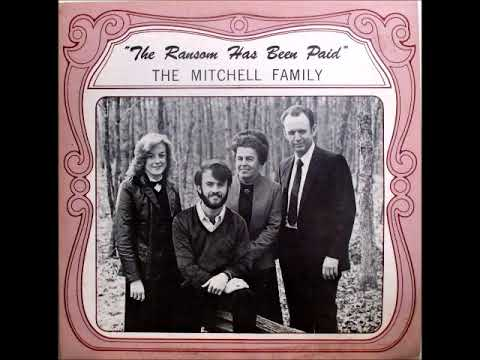 God Is Just The Same Today - Mitchell Family