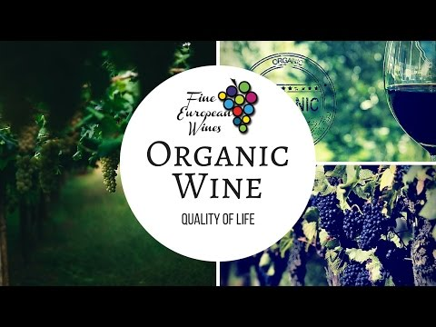 wine article Organic Wine  Quality of Life