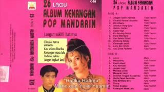 hatimu hatiku - Yulia Yasmin - POP mandarin Indonesia