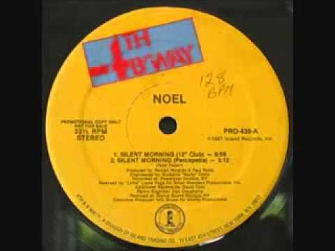 Noel  Silent Morning 12' Club Mix