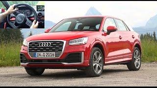 2016 Audi Q2 [ESSAI VIDEO] : prise en mains du SUV compact (prix, avis, habitacle / Test drive)