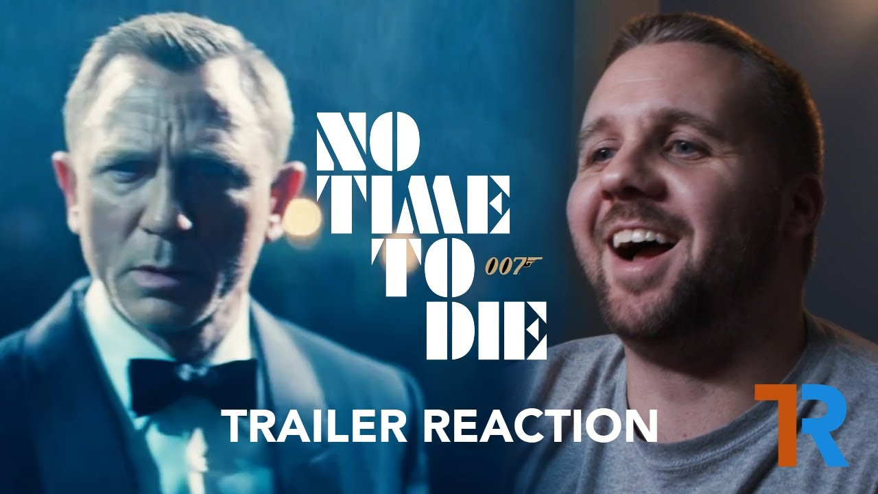 No Time to Die Trailer | REACTION