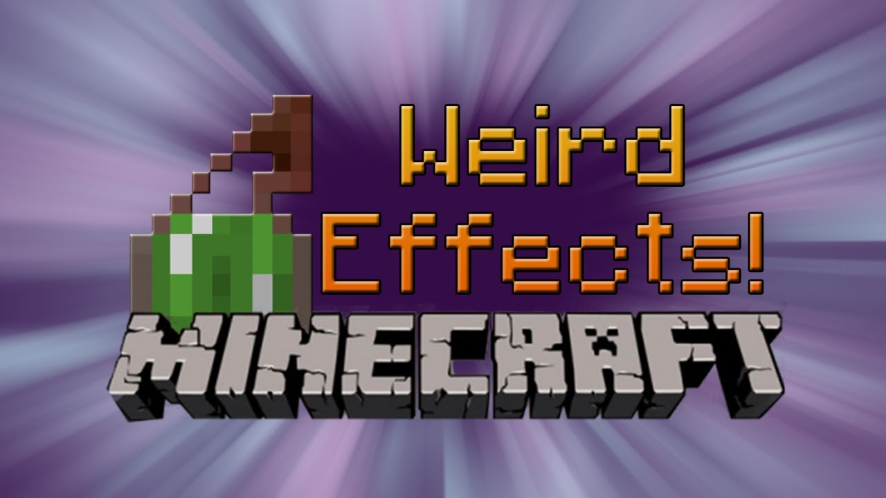 Weird Minecraft Potion Effects YouTube