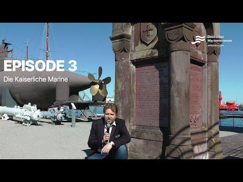 Videoführung Ep. 3: Die Kaiserliche Marine